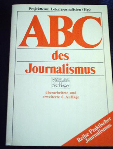 Seit Jahren kaum verändert, wie der Journalismus an sich - ein Standardwerk für die Volontärsausbildung. Foto: privat